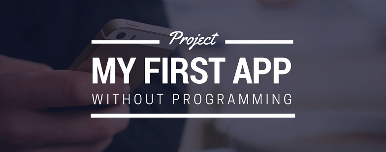 My first App without programming